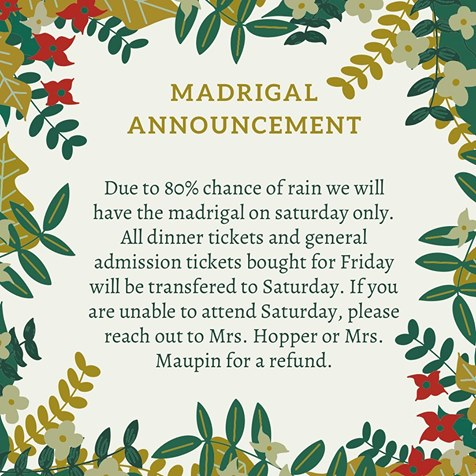 Madrigal Feaste changes due to weather